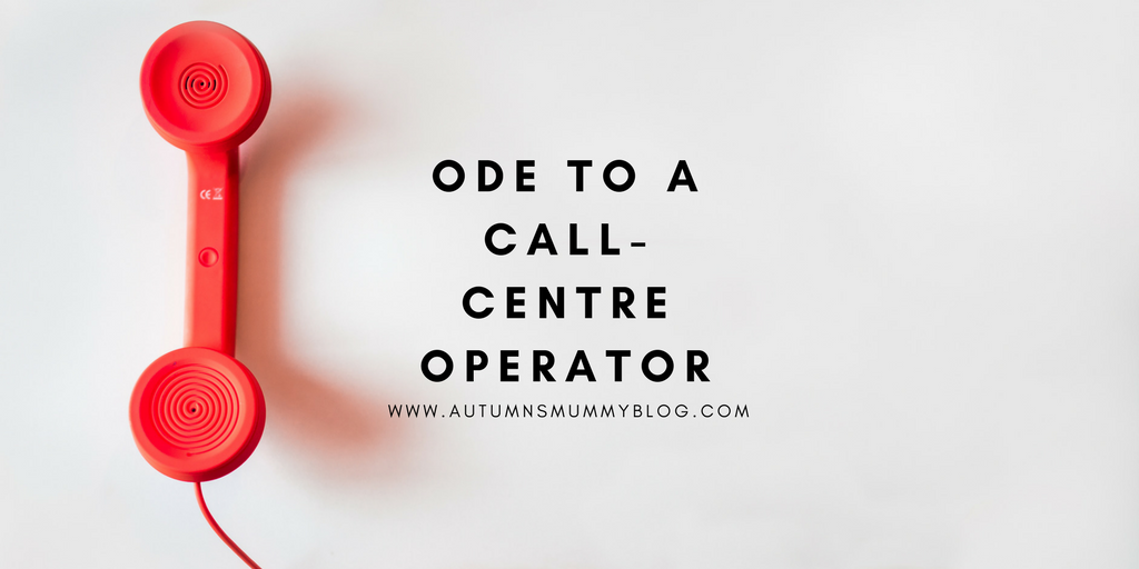 Ode to a call-centre operator