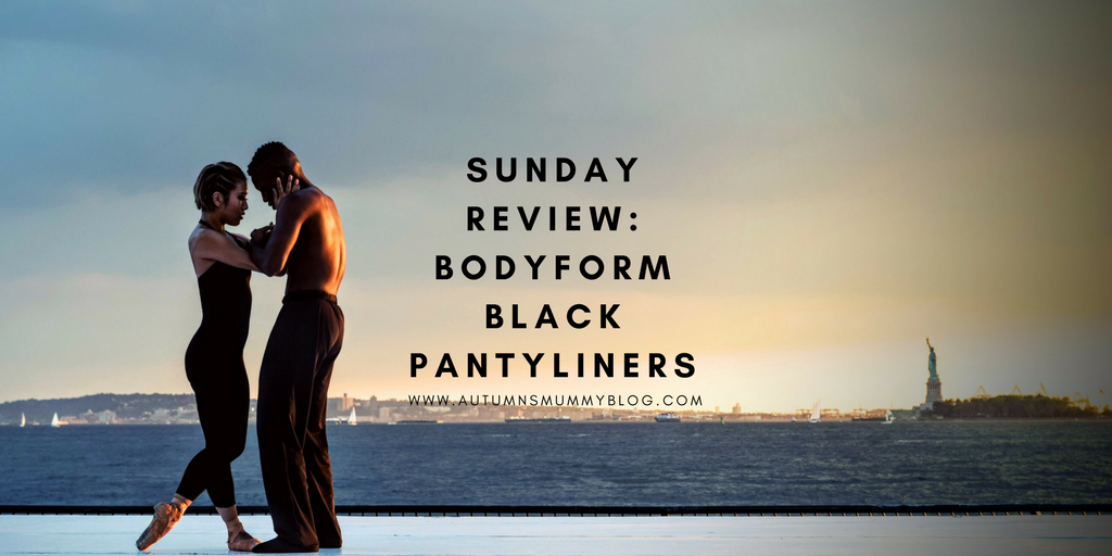Sunday Review: Bodyform Black Pantyliners