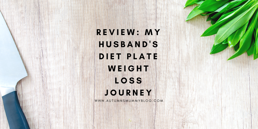 Review: My husband's Diet Plate weight loss journey