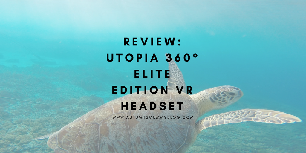 Review: Utopia 360° Elite Edition VR Headset