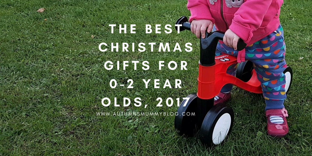 The 8 best Christmas gifts for 0-2 year olds, 2017