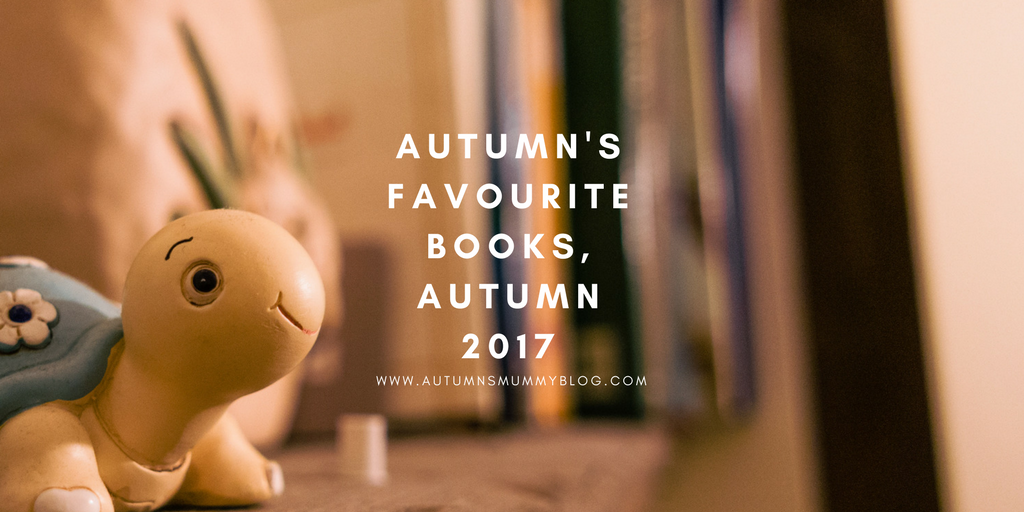 Autumn's favourite books, autumn 2017
