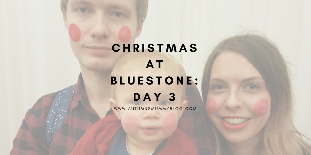 Christmas at Bluestone: Day 3