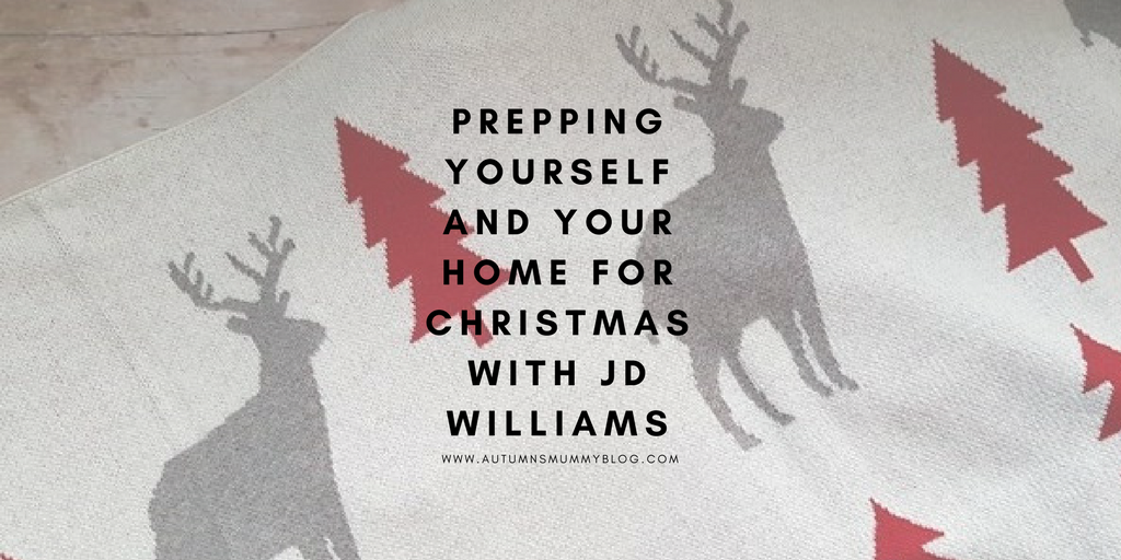 Prepping yourself and your home for Christmas with JD Williams