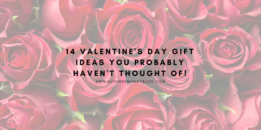 14 Valentine's Day gift ideas you probably haven't thought of!