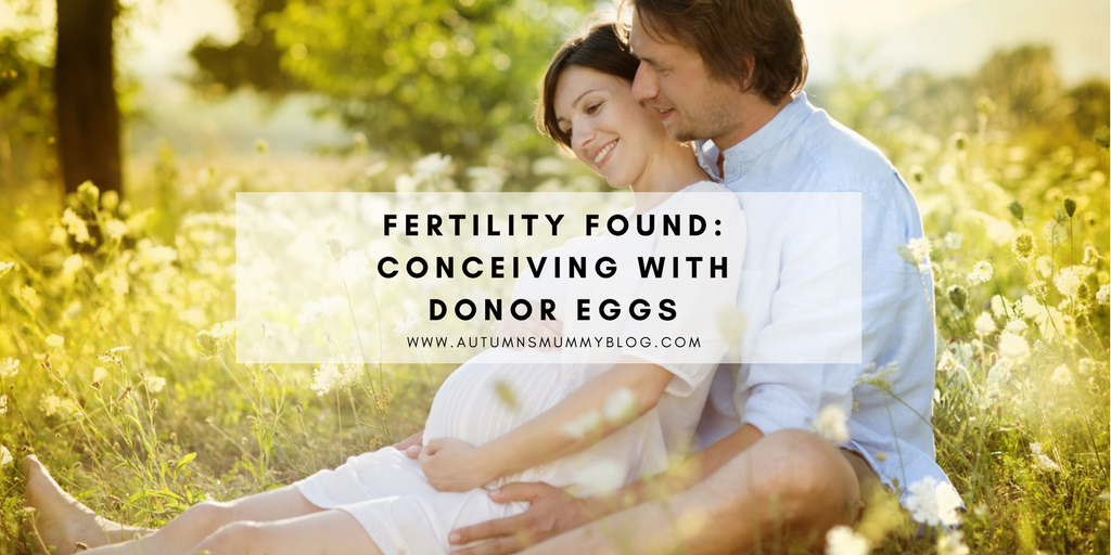 Fertility Found: Conceiving with Donor Eggs