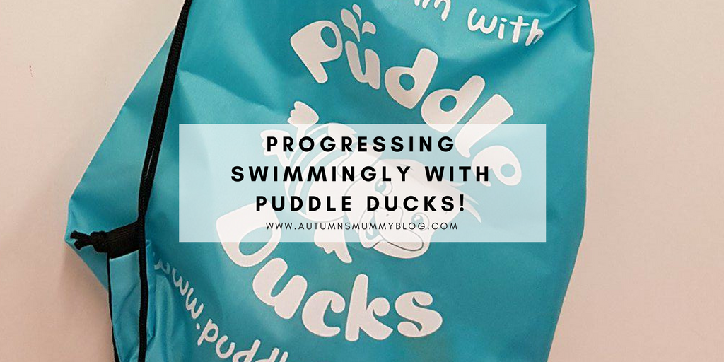 Progressing swimmingly with Puddle Ducks!
