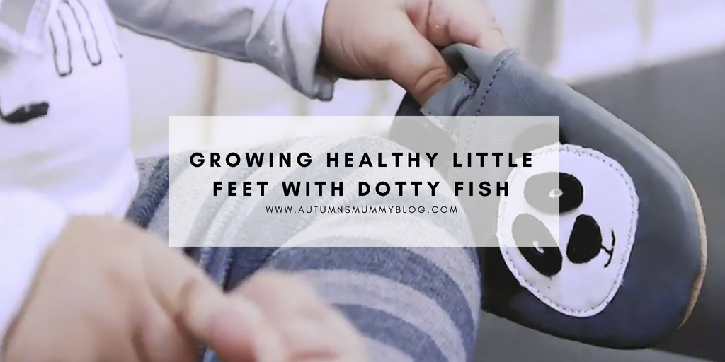 Growing healthy little feet with Dotty Fish