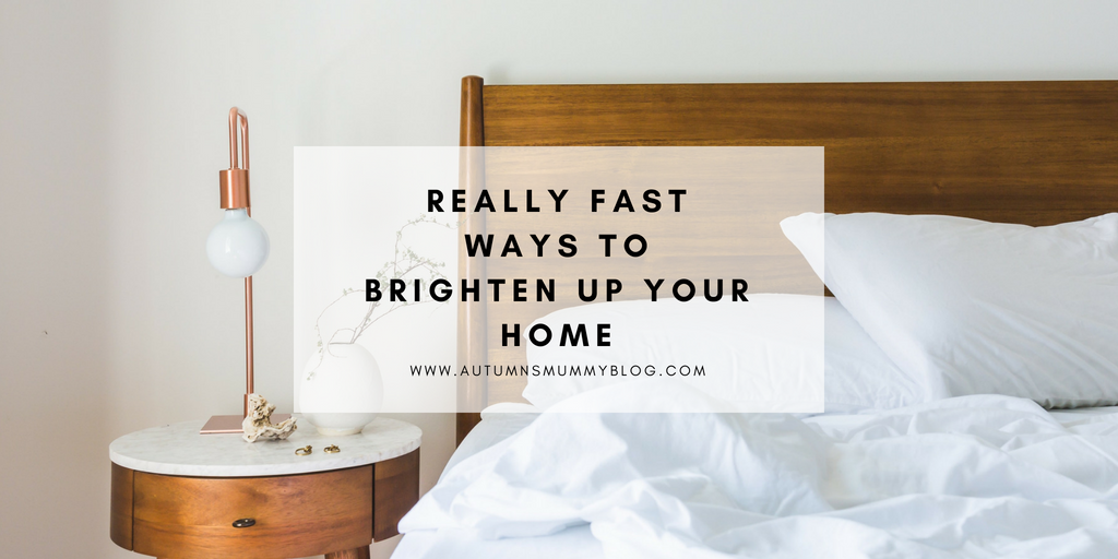 Really Fast Ways to Brighten Up Your Home