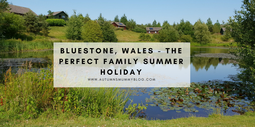 Bluestone, Wales – The perfect family summer holiday