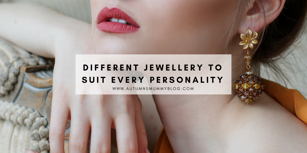 Different Jewellery to Suit Every Personality