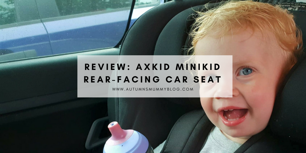 Review: Axkid Minikid Rear-facing Car Seat