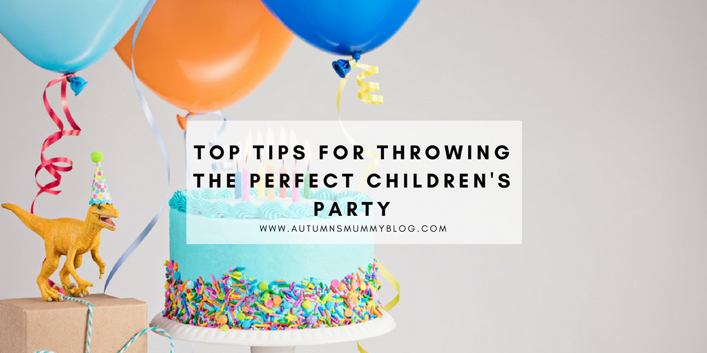 Top tips for throwing the perfect children's party