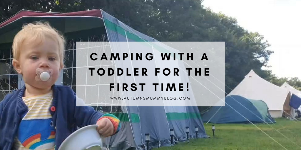 Camping with a toddler for the first time!