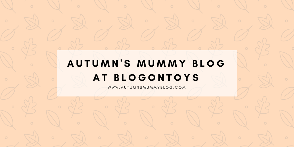 Autumn's Mummy Blog at BlogOnToys