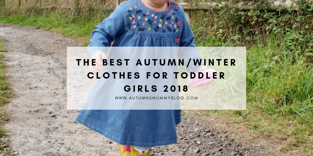 The best Autumn/Winter clothes for toddler girls 2018