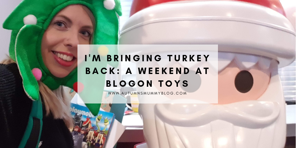 I'm bringing turkey back: A weekend at BlogOn Toys