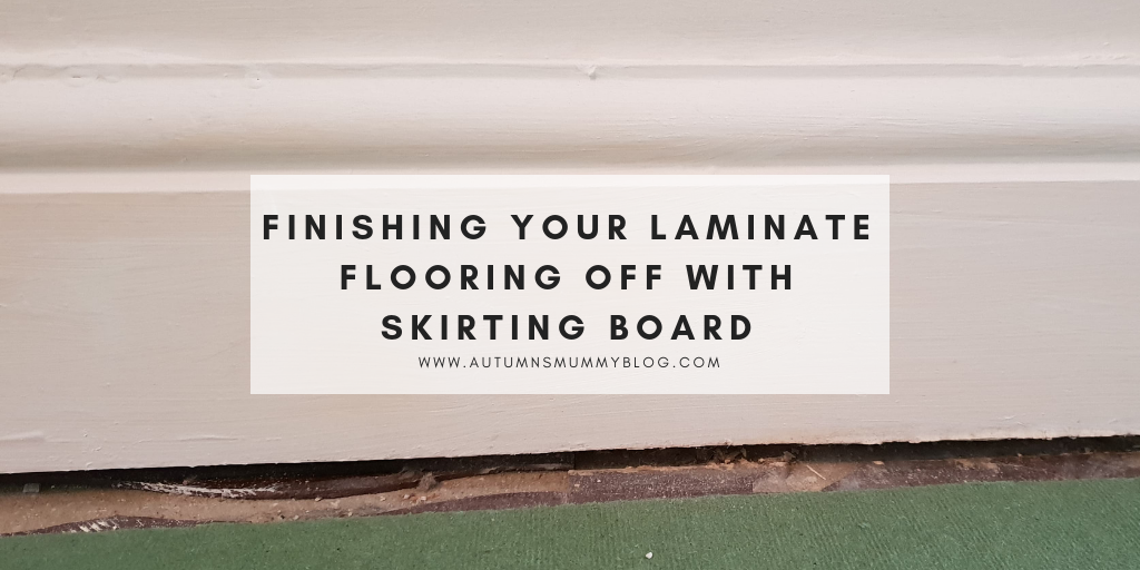 Finishing your laminate flooring off with skirting board