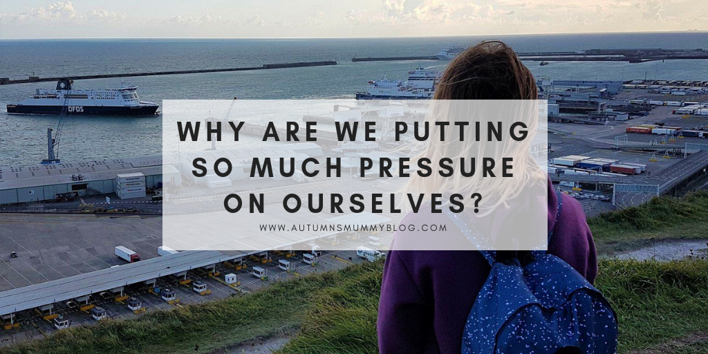 Why are we putting so much pressure on ourselves?