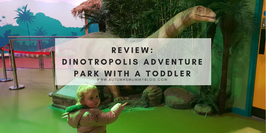 Review: Dinotropolis Adventure Park with a toddler