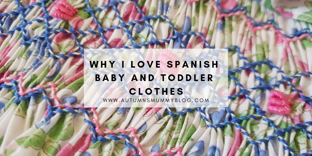 Why I love Spanish baby and toddler clothes