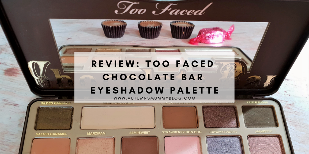 Review: Too Faced Chocolate Bar Eyeshadow Palette